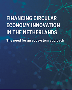 Financing Circular Economy Innovation in the Netherlands
